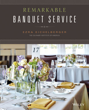Wiley: Remarkable Banquet Service - Ezra Eichelberger, The ...