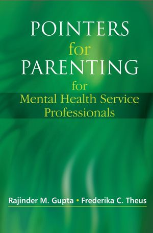 Pointers for Parenting for Mental Health Service Professionals (0470019387) cover image
