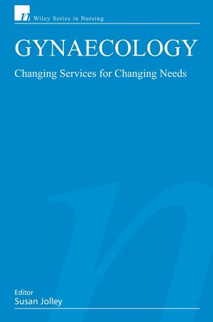Gynaecology: Changing Services for Changing Needs