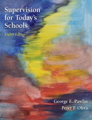Supervision for Today's Schools, 8th Edition