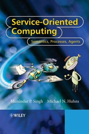 Service-Oriented Computing: Semantics, Processes, Agents (0470091487) cover image