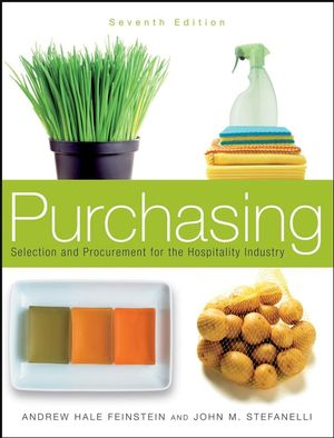Purchasing: Selection and Procurement for the Hospitality Industry, 7th Edition
