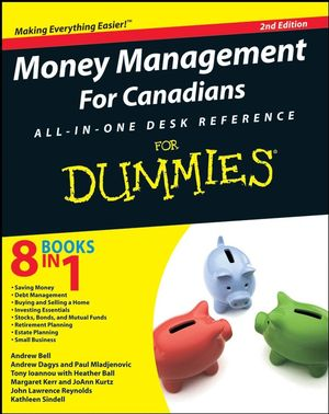 Money Management For Canadians All-in-One Desk Reference For Dummies, 2nd Edition (0470159987) cover image