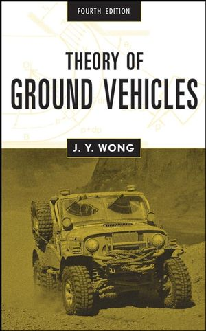 Theory of Ground Vehicles, 4th Edition