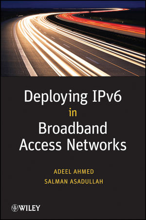 Deploying IPv6 in Broadband Access Networks (0470193387) cover image