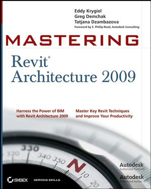 Mastering Revit Architecture 2009 (0470295287) cover image