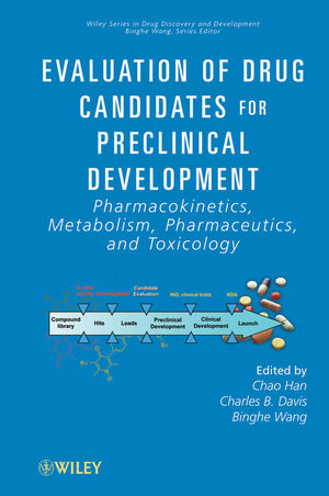 Evaluation of Drug Candidates for Preclinical Development: Pharmacokinetics, Metabolism, Pharmaceutics, and Toxicology (0470574887) cover image