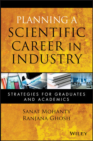 Planning a Scientific Career in Industry: Strategies for Graduates and Academics (0470594187) cover image