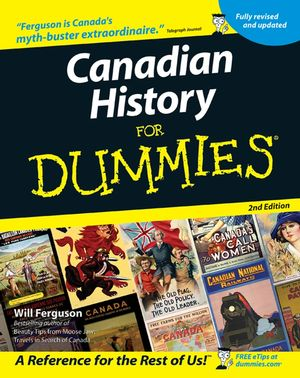 Canadian History for Dummies, 2nd Edition (0470676787) cover image