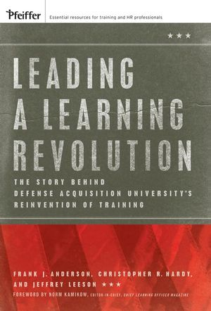 Leading a Learning Revolution: The Story Behind Defense Acquisition University