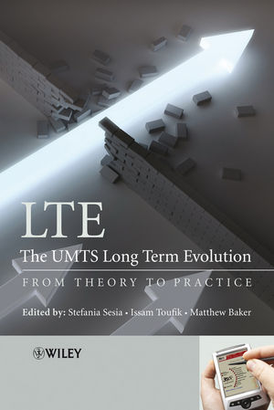 LTE, The UMTS Long Term Evolution: From Theory to Practice (0470742887) cover image
