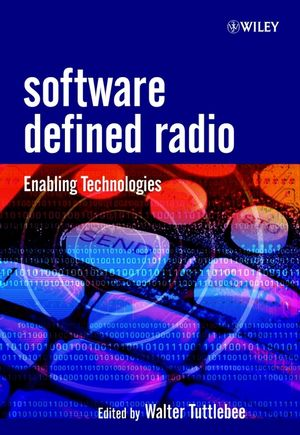 Software Defined Radio: Enabling Technologies (0470843187) cover image