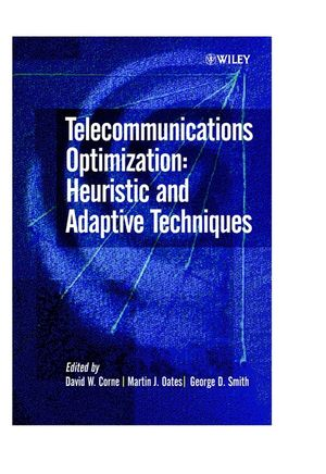 Telecommunications Optimization: Heuristic and Adaptive Techniques (0470853387) cover image