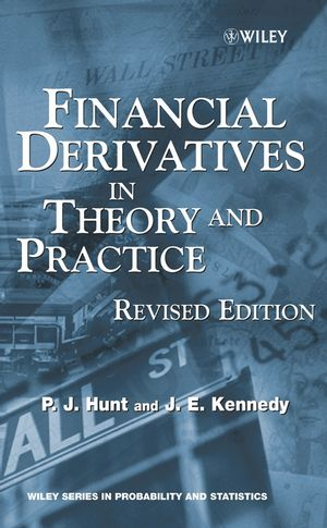 Financial Derivatives in Theory and Practice, Revised Edition