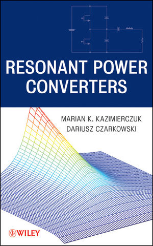 Resonant Power Converters, 2nd Edition (0470905387) cover image