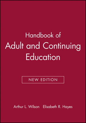 Handbook of Adult and Continuing Education, New Edition