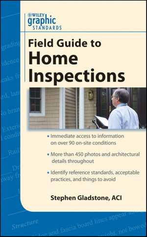 Graphic Standards Field Guide to Home Inspections (0470921587) cover image
