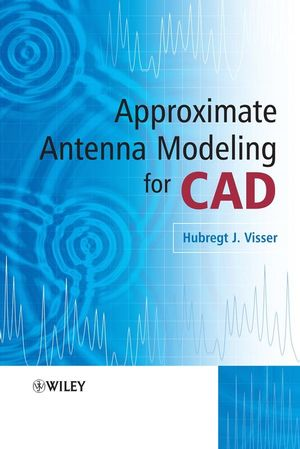 Approximate Antenna Analysis for CAD  (0470986387) cover image