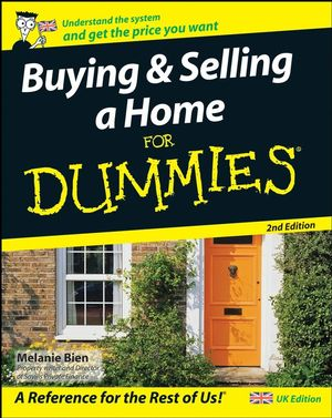 Buying and Selling a Home For Dummies, 2nd UK Edition