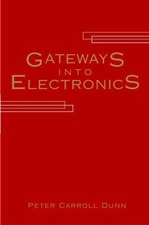 Gateways Into Electronics