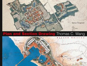 Plan and Section Drawing, 2nd Edition