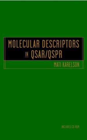 Molecular Descriptors in QSAR/QSPR