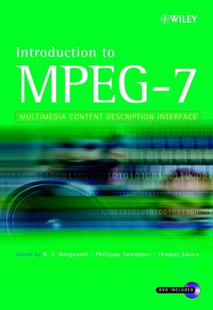 Introduction to MPEG-7: Multimedia Content Description Interface (0471486787) cover image