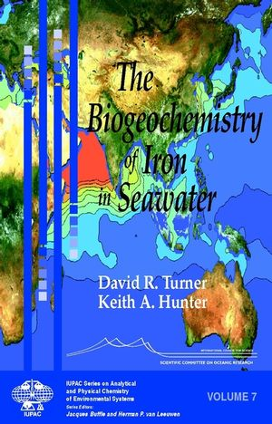 The Biogeochemistry of Iron in Seawater (0471490687) cover image