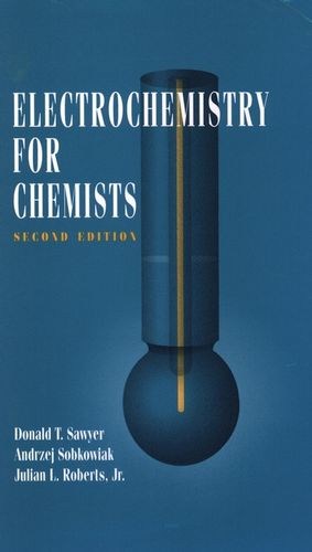 Electrochemistry for Chemists, 2nd Edition