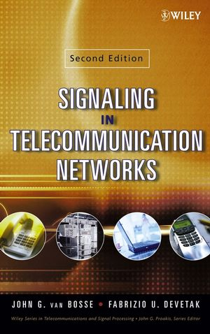 Signaling in Telecommunication Networks, 2nd Edition