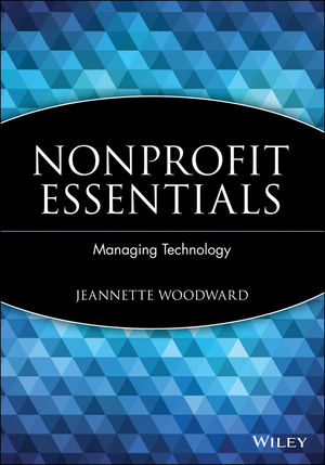 Nonprofit Essentials: Managing Technology (0471738387) cover image