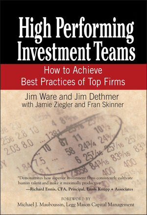 High Performing Investment Teams: How to Achieve Best Practices of Top Firms
