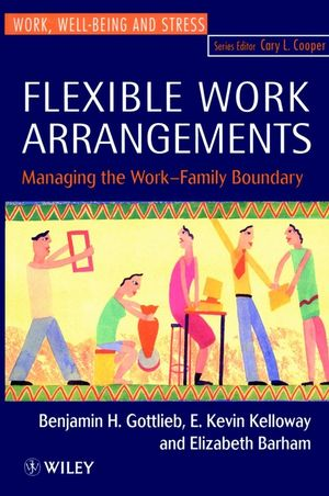 Flexible Work Arrangements: Managing the Work-Family Boundary