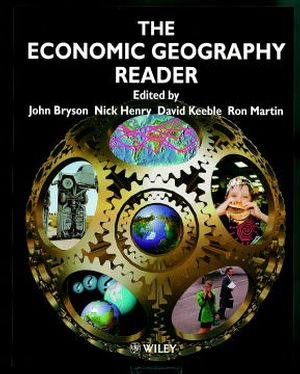 The Economic Geography Reader: Producing and Consuming Global Capitalism (0471985287) cover image