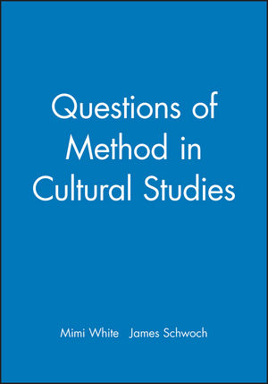 Questions of Method in Cultural Studies (0631229787) cover image