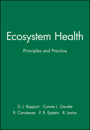 Ecosystem Health: Principles and Practice (0632043687) cover image