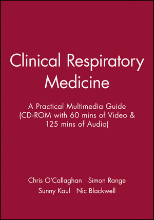 Clinical Respiratory Medicine: A Practical Multimedia Guide (CD-ROM with 60 mins of Video & 125 mins of Audio)