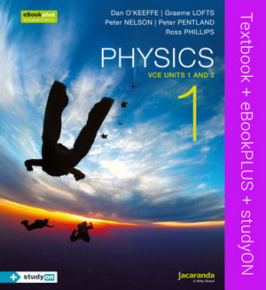 Physics 1: VCE Units 1 and 2 & eBookPLUS + StudyOn