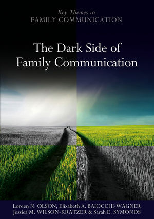 The Dark Side of Family Communication (0745647987) cover image