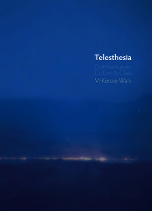 Telesthesia: Communication, Culture and Class (0745653987) cover image