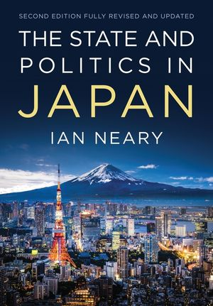 The State and Politics In Japan, 2nd Edition
