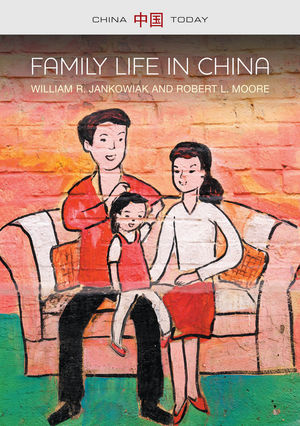 Family Life in China (0745685587) cover image