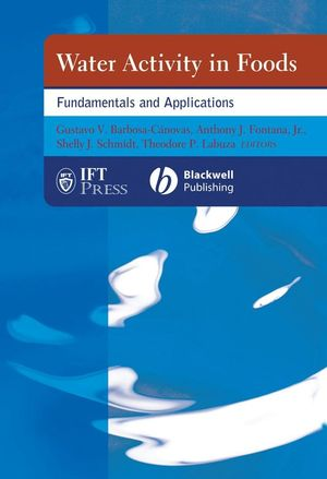 Water Activity in Foods: Fundamentals and Applications (0813824087) cover image