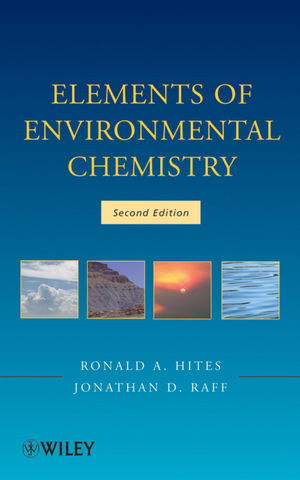 Elements of Environmental Chemistry, 2nd Edition (1118309987) cover image