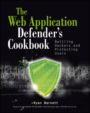 Complete code download for the Web Application Defender's Cookbook