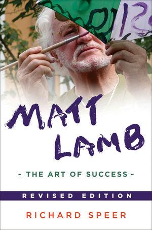 Matt Lamb: The Art of Success, Revised Edition (1118450787) cover image