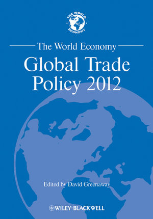The World Economy: Global Trade Policy 2012 (1118512987) cover image