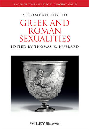 A Companion to Greek and Roman Sexualities (1118610687) cover image