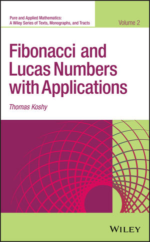 Fibonacci and Lucas Numbers with Applications, Volume II