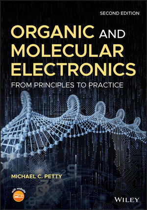 Organic and Molecular Electronics: From Principles to Practice, 2nd Edition